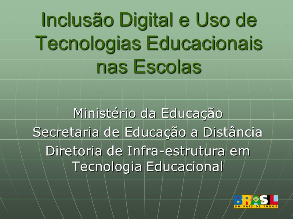 Inclusão Digital e Uso de Tecnologias Educacionais nas Escolas