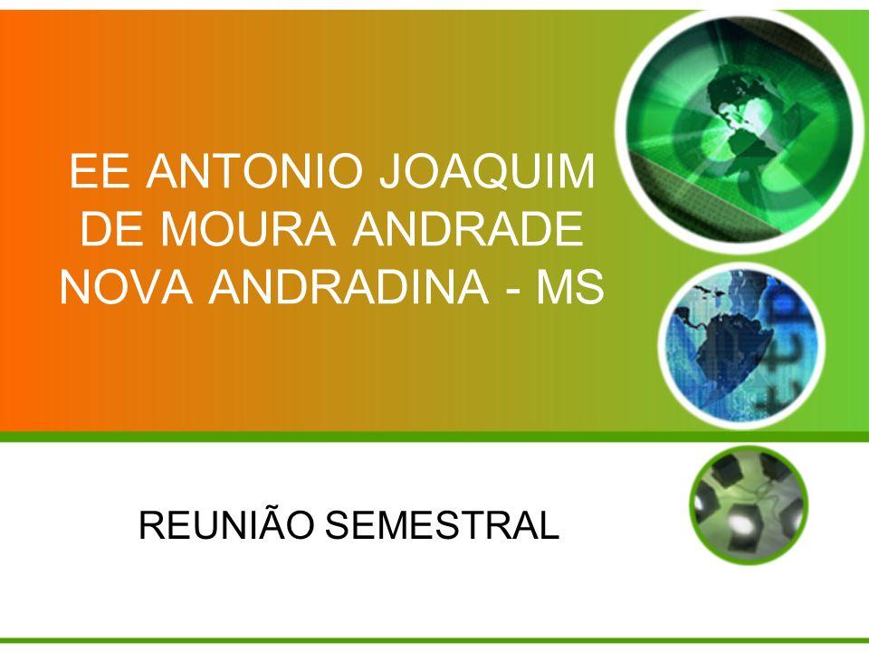 EE ANTONIO JOAQUIM DE MOURA ANDRADE NOVA ANDRADINA - MS