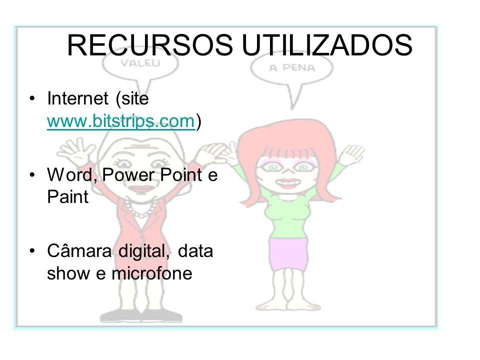 RECURSOS UTILIZADOS Internet (site www.bitstrips.com)