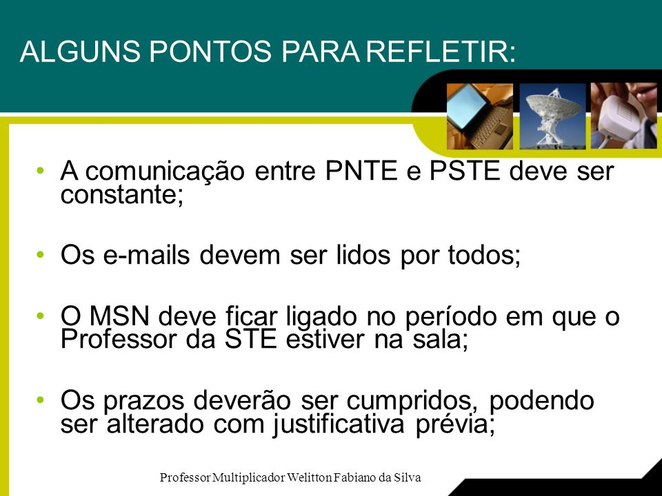 ALGUNS PONTOS PARA REFLETIR:
