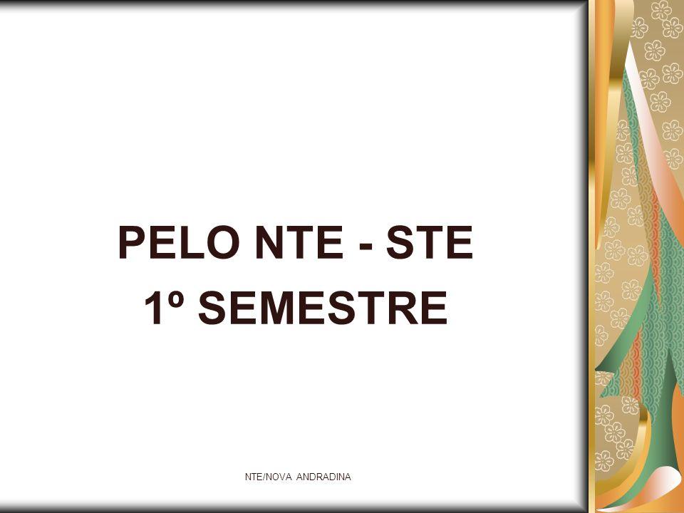 PELO NTE - STE 1º SEMESTRE