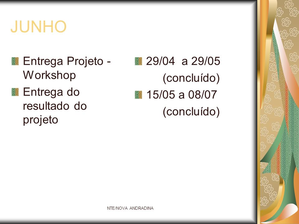 JUNHO Entrega Projeto - Workshop Entrega do resultado do projeto