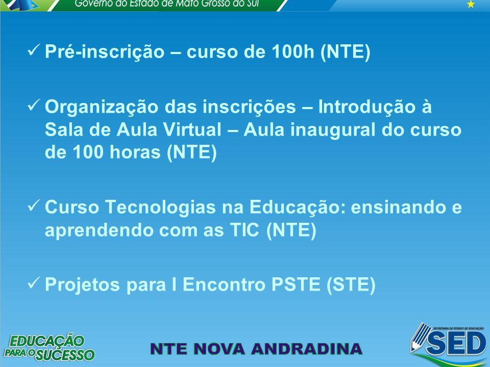 Pré-inscrição – curso de 100h (NTE)