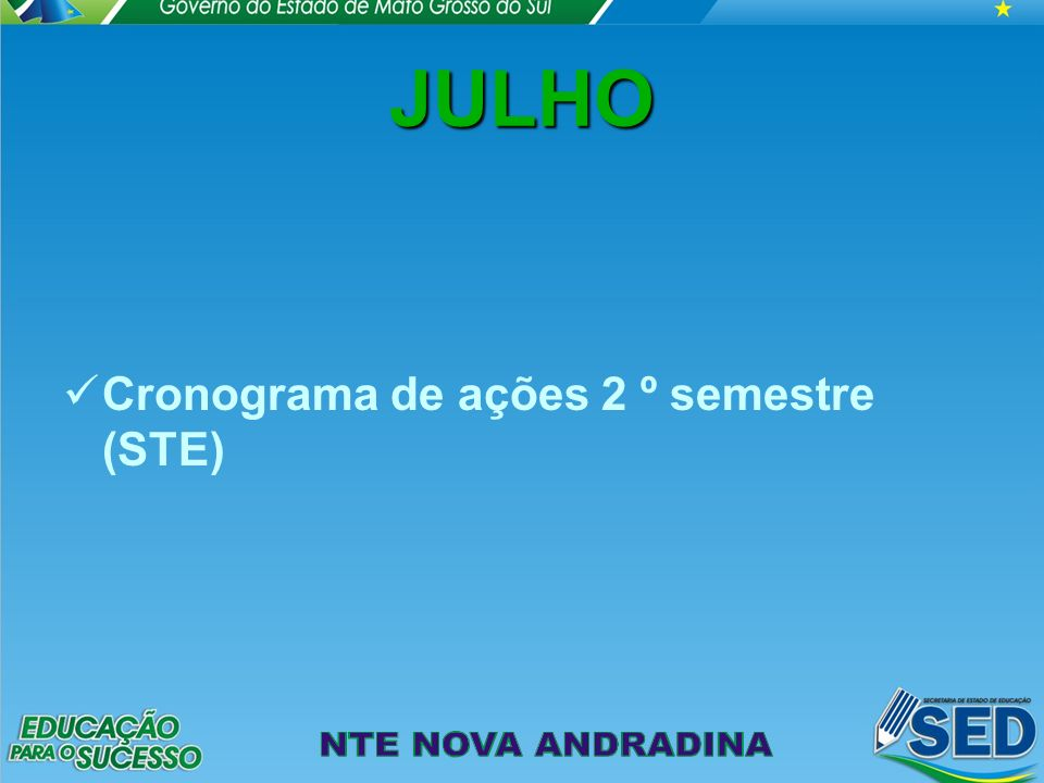 JULHO Cronograma de ações 2 º semestre (STE)