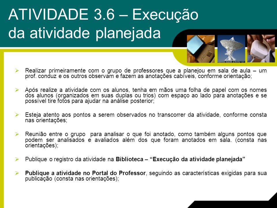 ATIVIDADE 3.6 – Execução da atividade planejada