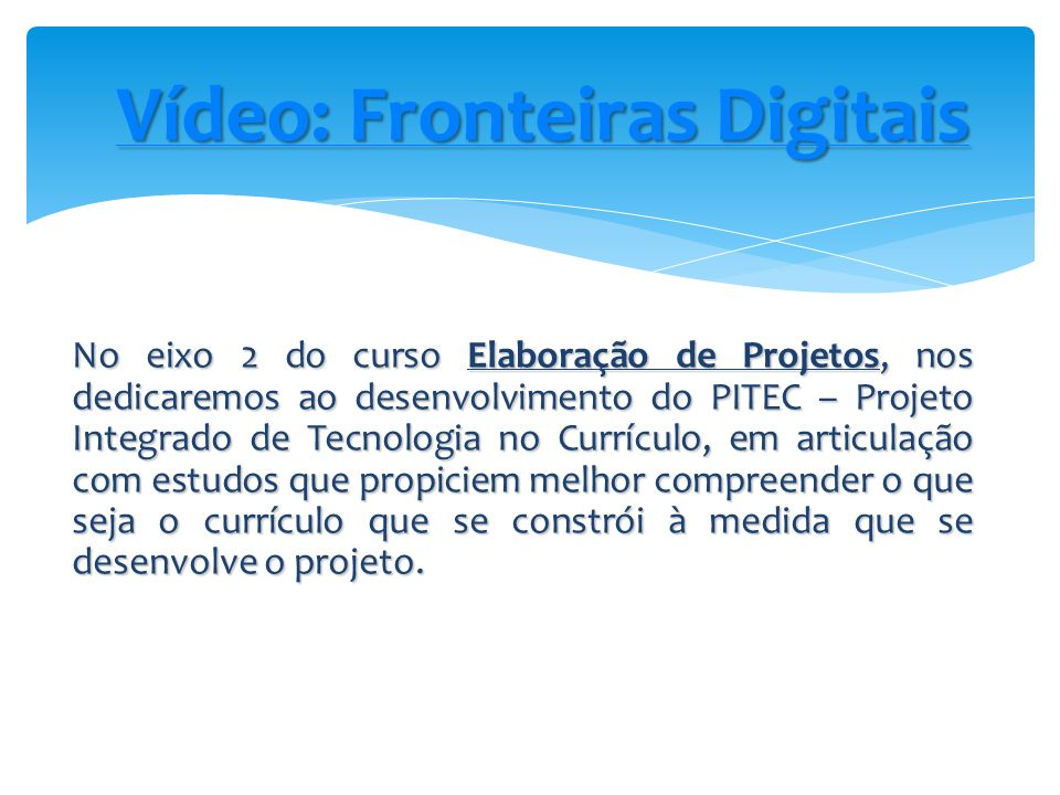 Vídeo: Fronteiras Digitais