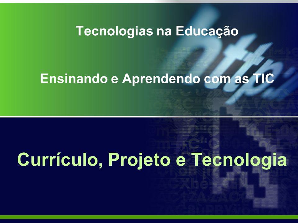 Tecnologias na Educação Ensinando e Aprendendo com as TIC