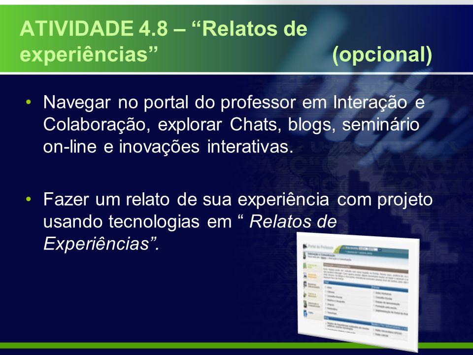 ATIVIDADE 4.8 – Relatos de experiências (opcional)