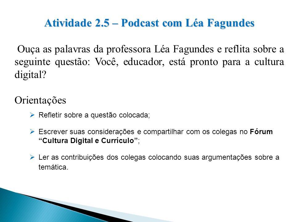 Atividade 2.5 – Podcast com Léa Fagundes
