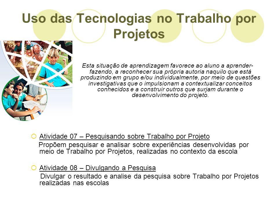 Uso das Tecnologias no Trabalho por Projetos