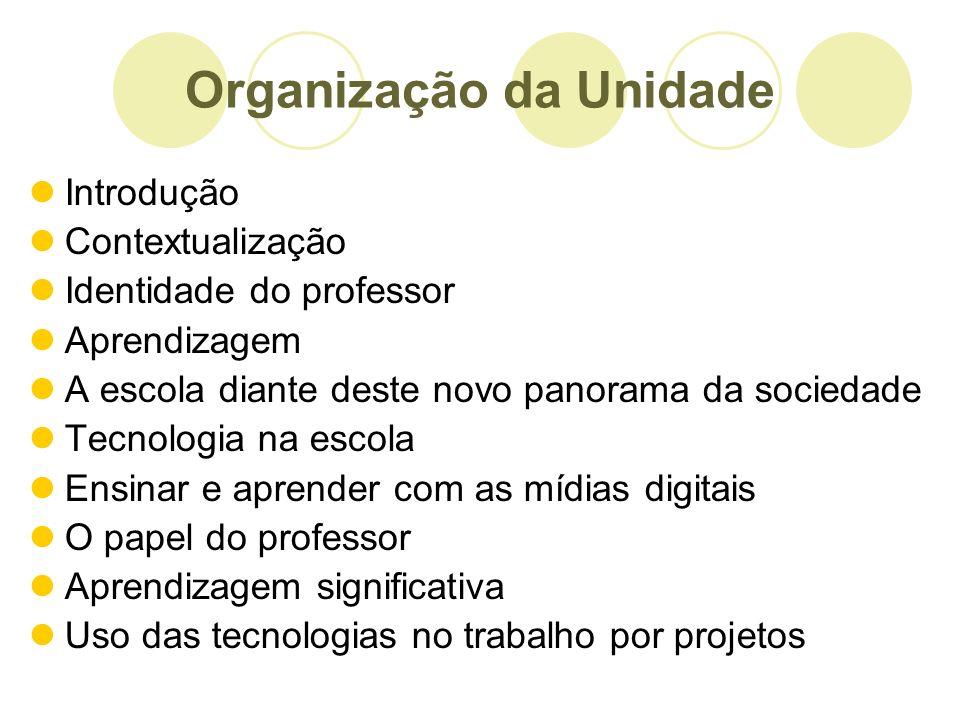 Organização da Unidade