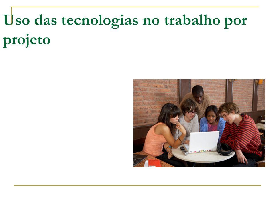 Uso das tecnologias no trabalho por projeto
