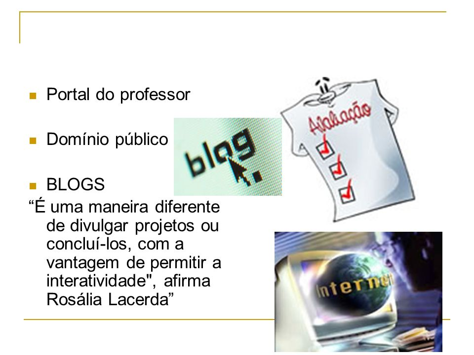 Portal do professor Domínio público. BLOGS.