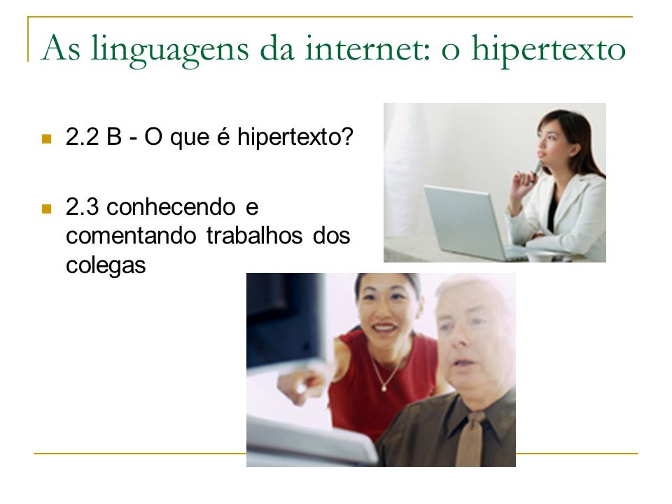 As linguagens da internet: o hipertexto