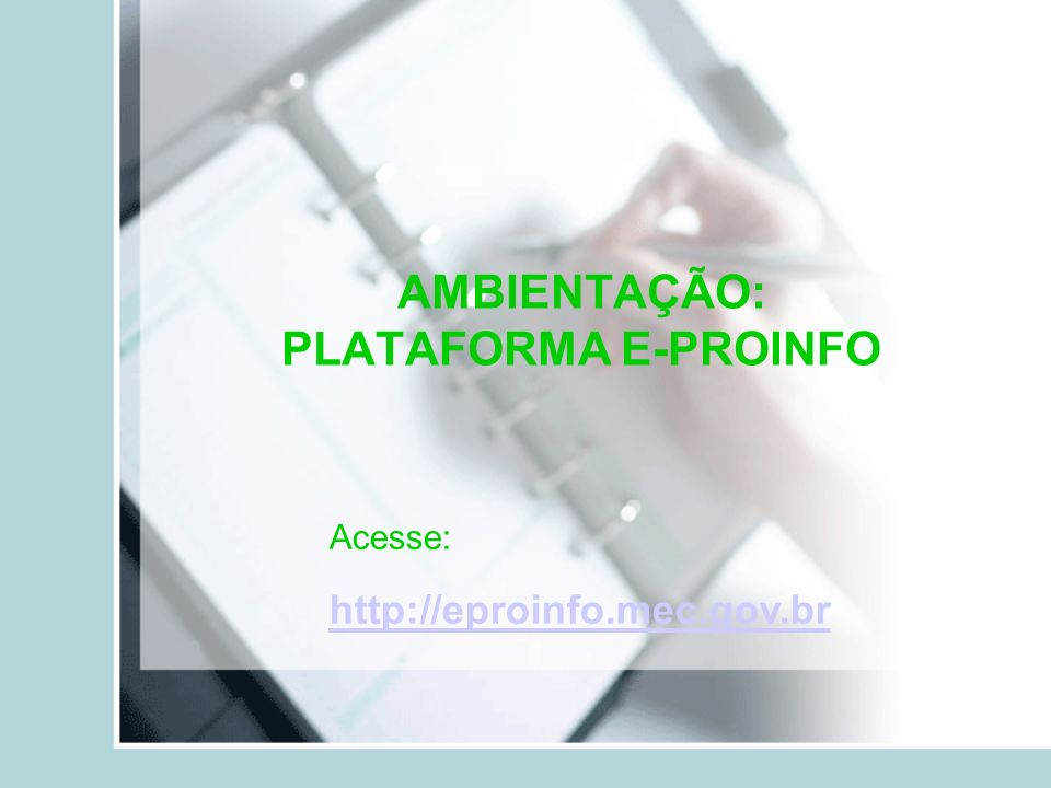 AMBIENTAÇÃO: PLATAFORMA E-PROINFO