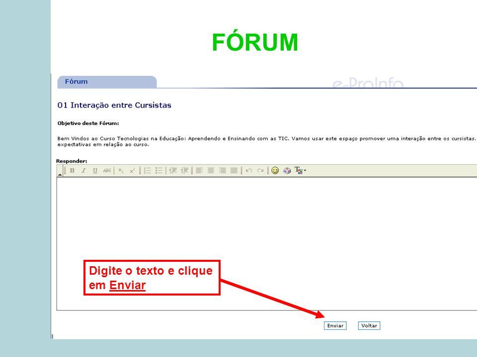 FÓRUM Digite o texto e clique em Enviar