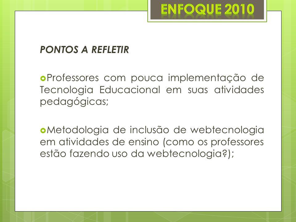 ENFOQUE 2010 PONTOS A REFLETIR