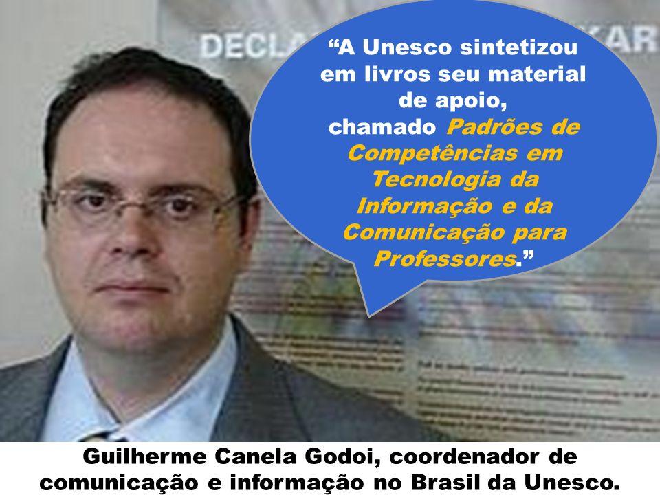 A Unesco sintetizou em livros seu material de apoio, chamado Padrões de Competências em Tecnologia da Informação e da Comunicação para Professores.