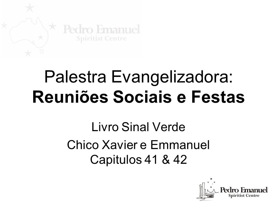 Palestra Evangelizadora: Reuniões Sociais e Festas