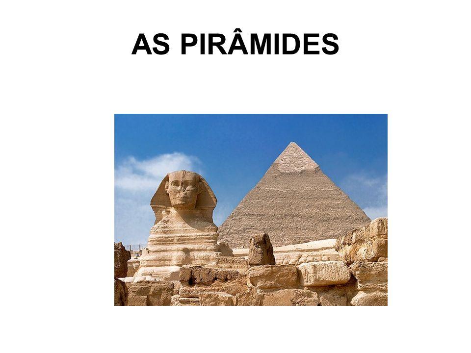 AS PIRÂMIDES