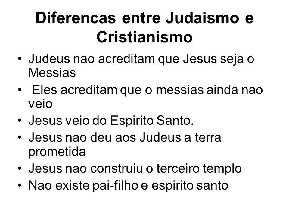 Diferencas entre Judaismo e Cristianismo