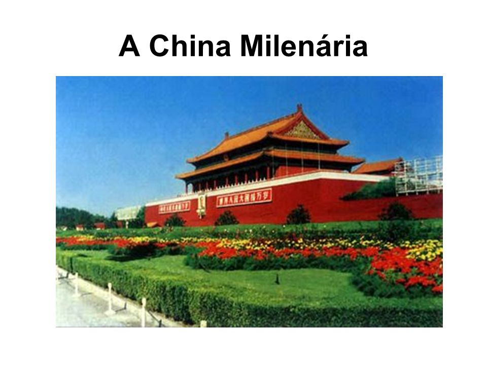 A China Milenária
