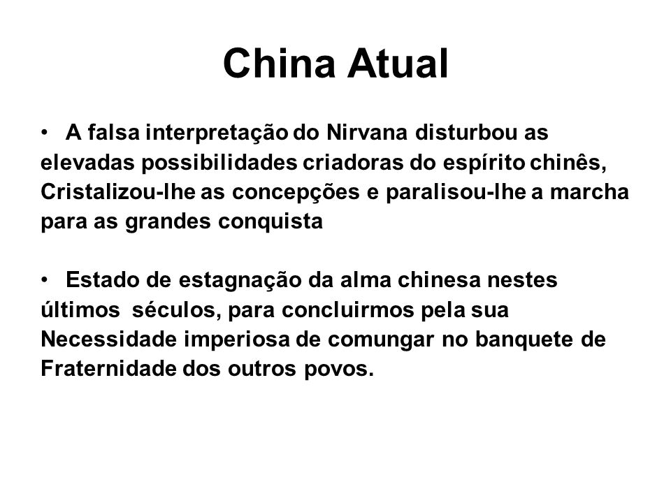 China Atual A falsa interpretação do Nirvana disturbou as