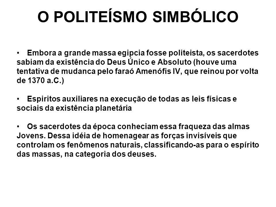 O POLITEÍSMO SIMBÓLICO
