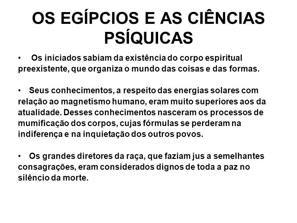 OS EGÍPCIOS E AS CIÊNCIAS PSÍQUICAS