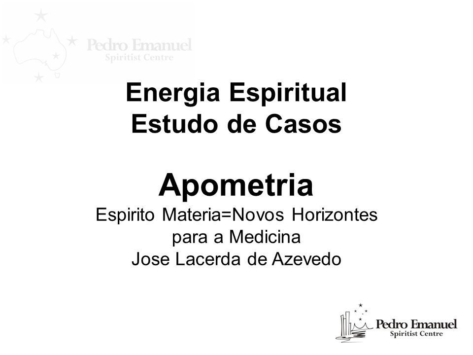 Apometria Energia Espiritual Estudo de Casos