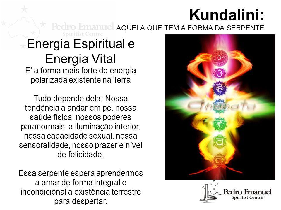 Kundalini: AQUELA QUE TEM A FORMA DA SERPENTE