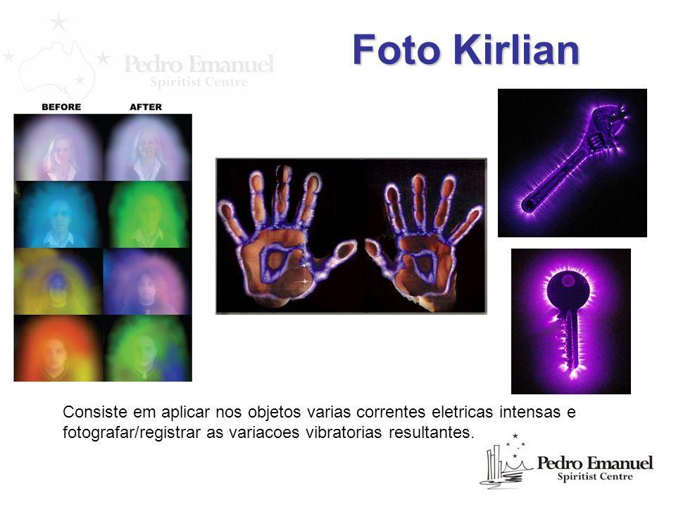 Foto Kirlian Consiste em aplicar nos objetos varias correntes eletricas intensas e fotografar/registrar as variacoes vibratorias resultantes.