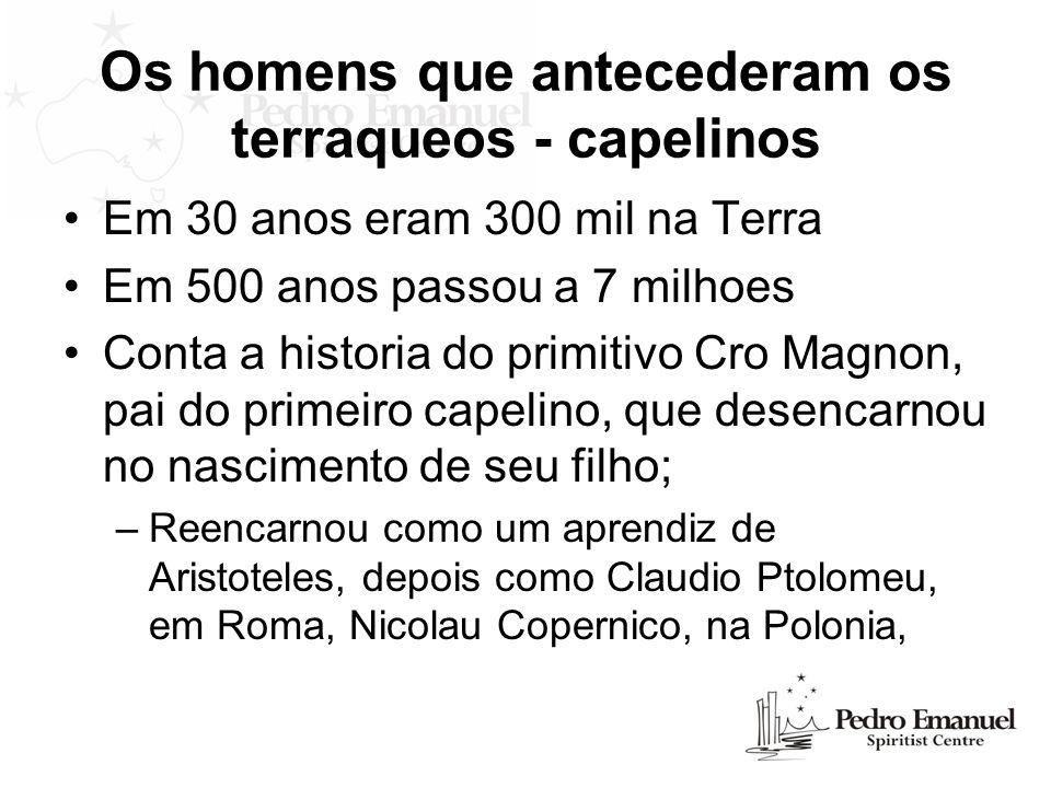 Os homens que antecederam os terraqueos - capelinos