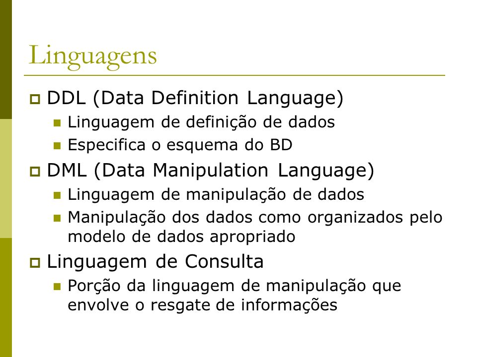 Linguagens DDL (Data Definition Language)