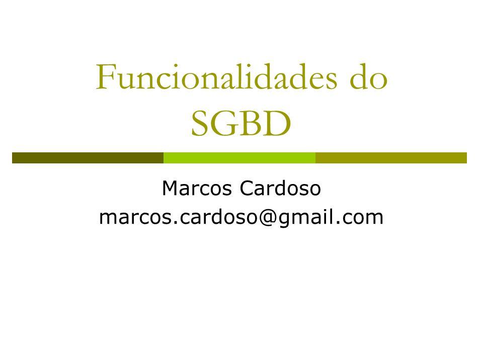 Funcionalidades do SGBD