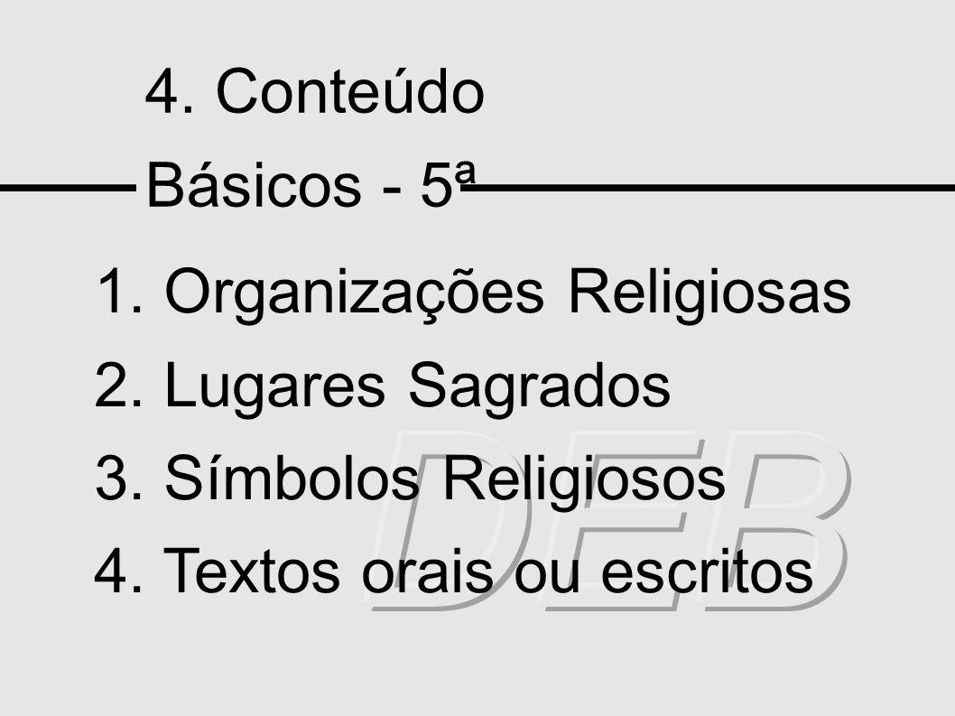 DEB 4. Conteúdo Básicos - 5ª 1. Organizações Religiosas