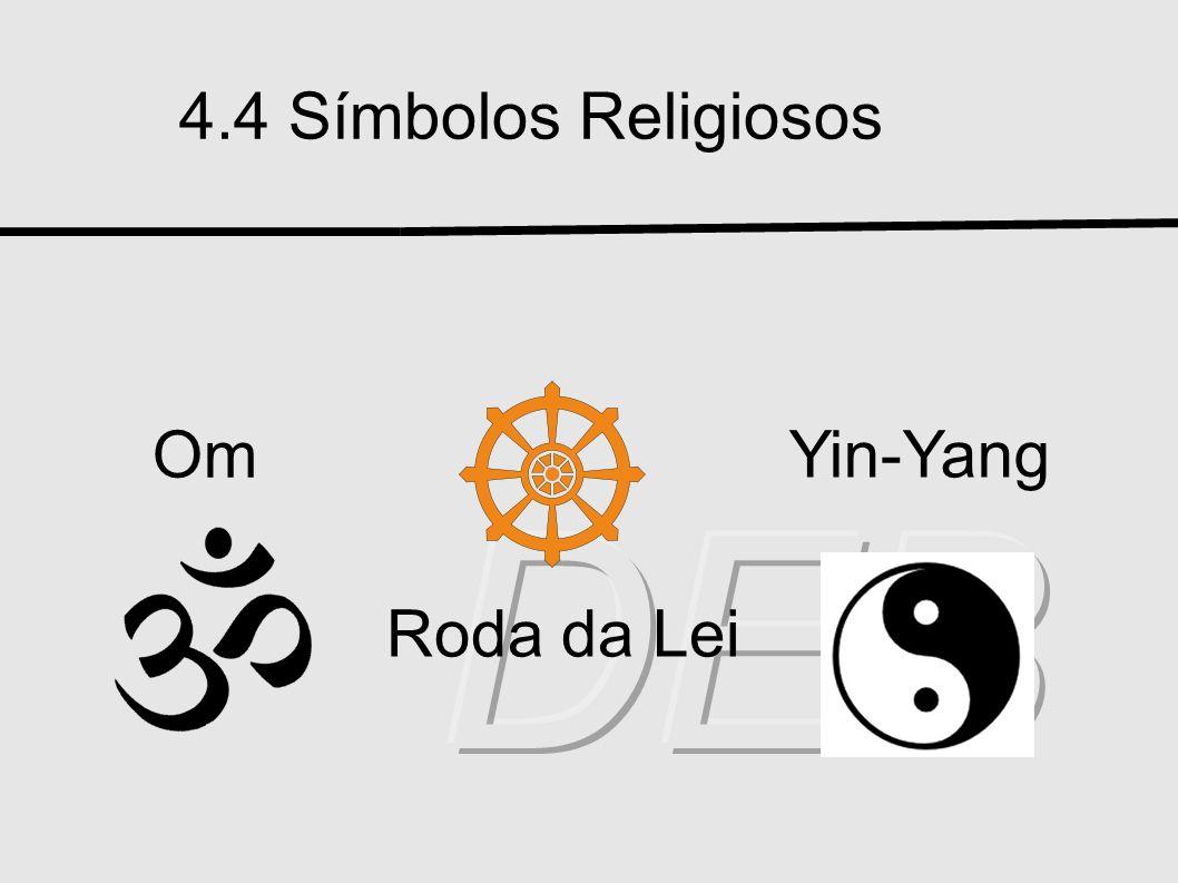 4.4 Símbolos Religiosos Om Yin-Yang DEB Roda da Lei
