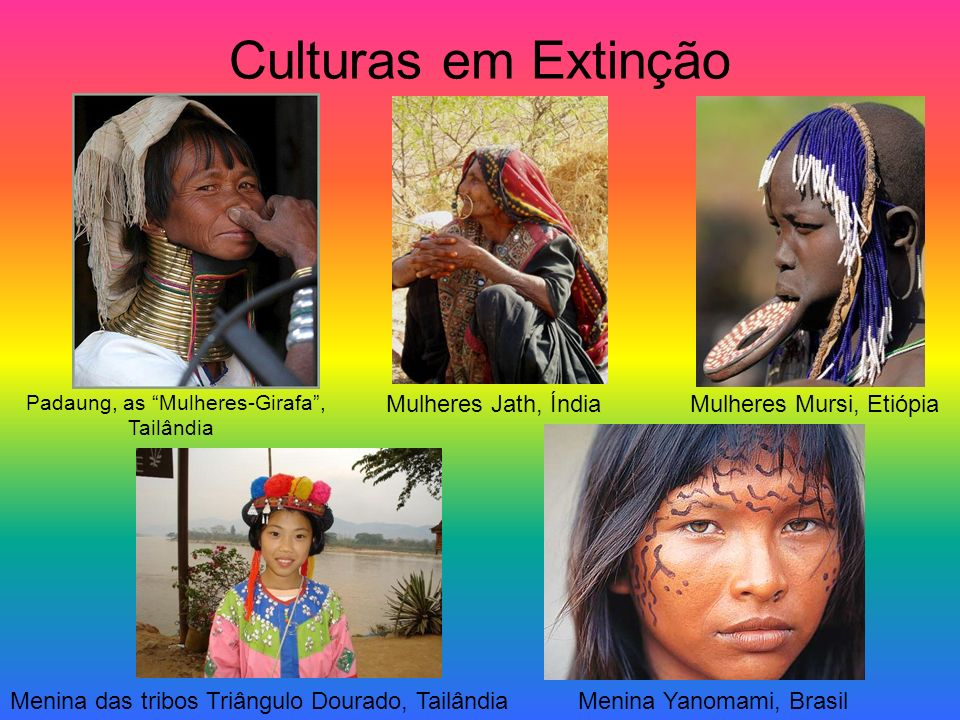 Culturas em Extinção Mulheres Jath, Índia Mulheres Mursi, Etiópia