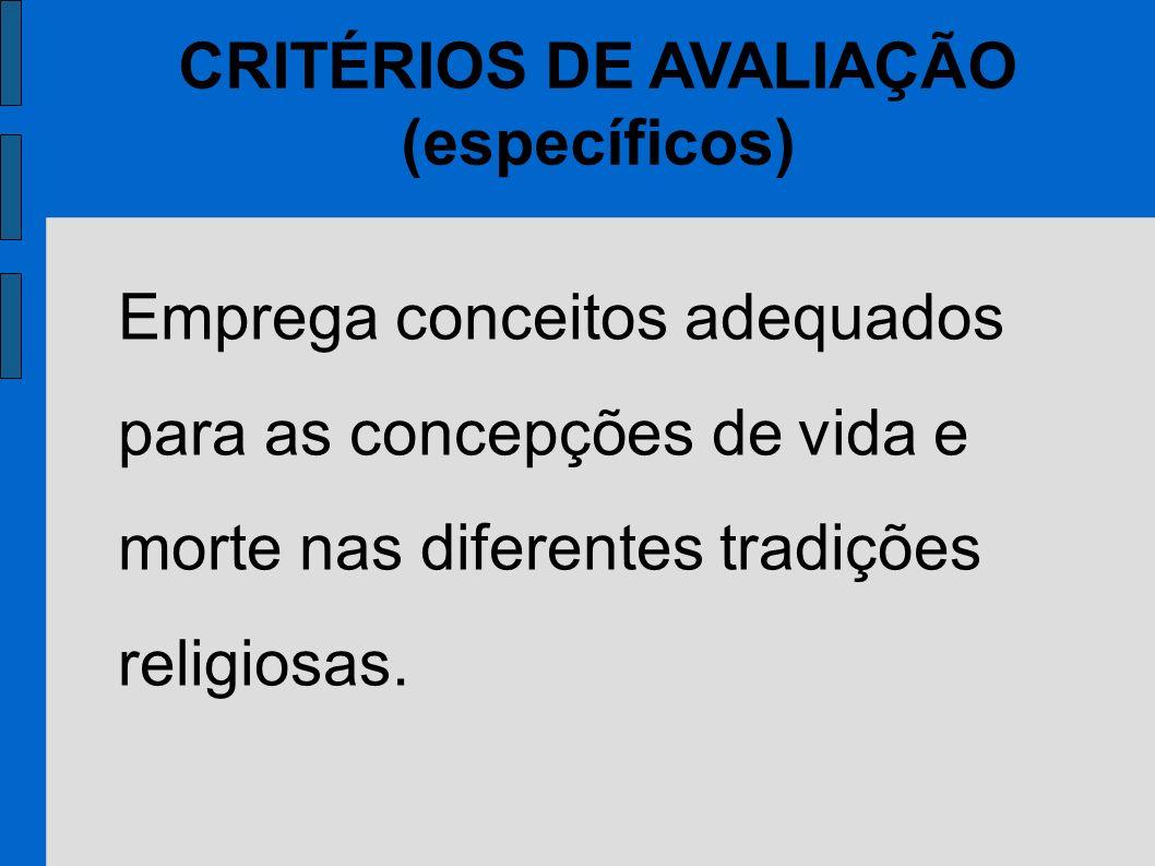 CRITÉRIOS DE AVALIAÇÃO (específicos)