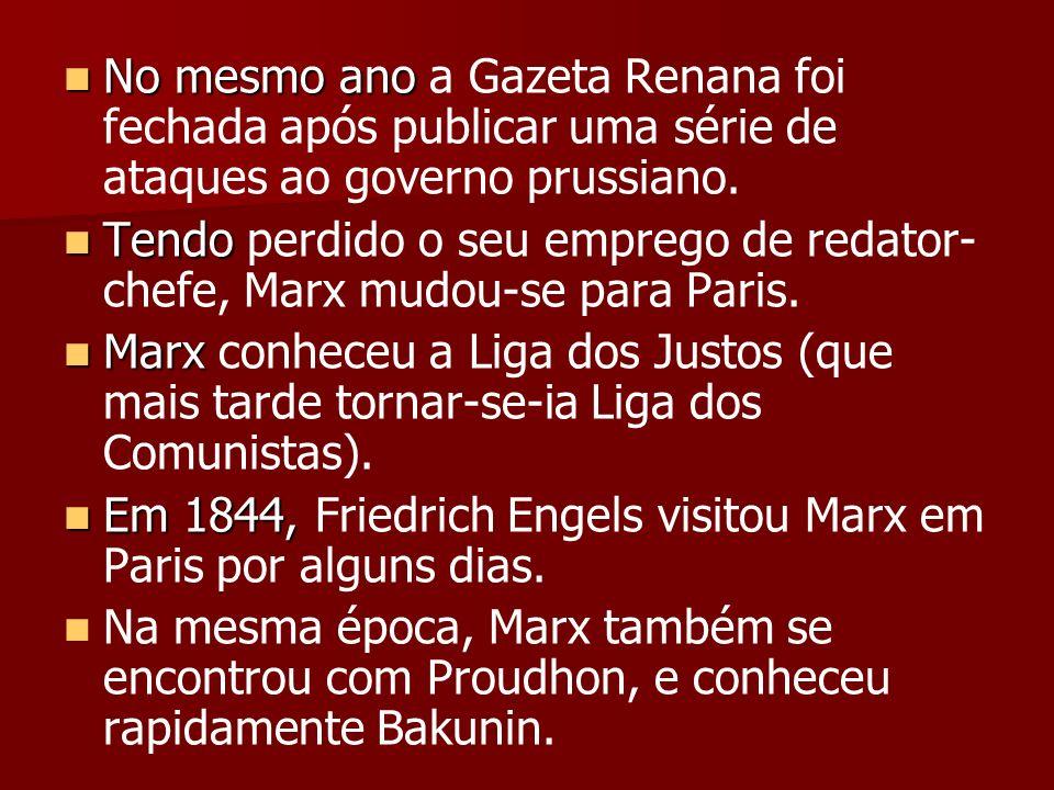 No mesmo ano a Gazeta Renana foi fechada após publicar uma série de ataques ao governo prussiano.