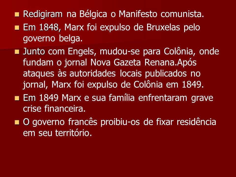 Redigiram na Bélgica o Manifesto comunista.