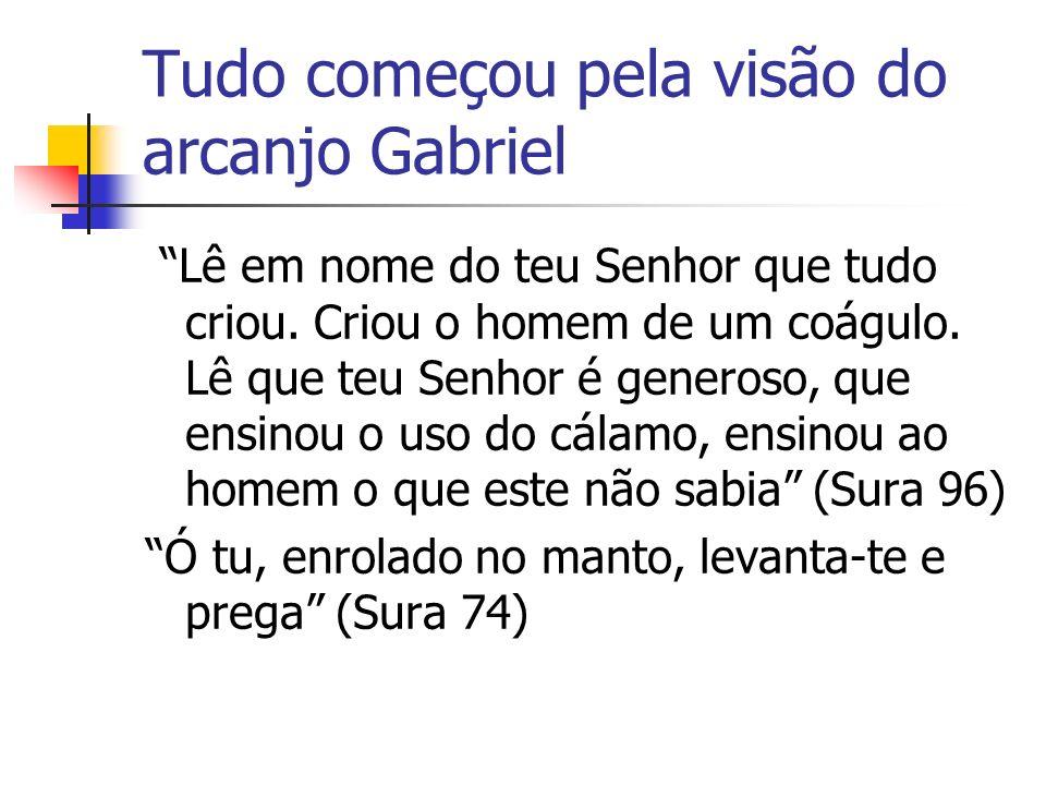 Tudo começou pela visão do arcanjo Gabriel