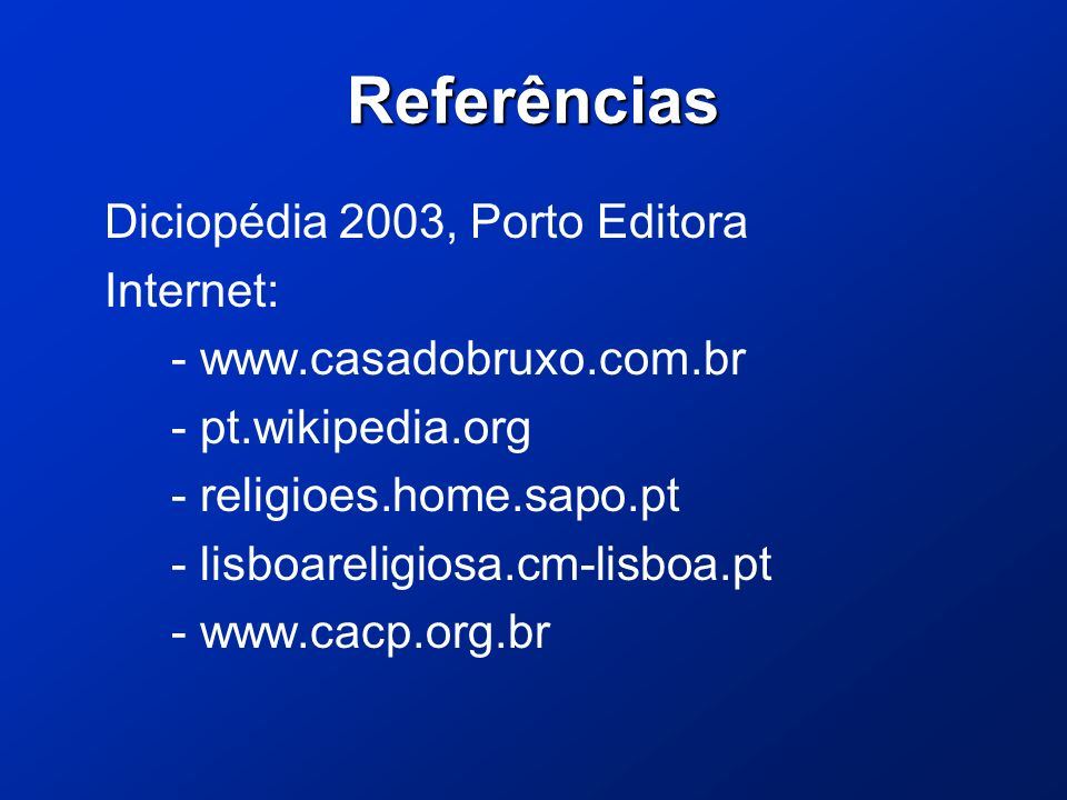 Referências Diciopédia 2003, Porto Editora Internet: