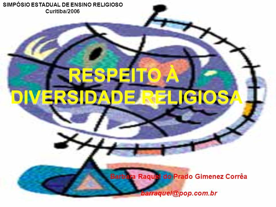 RESPEITO À DIVERSIDADE RELIGIOSA