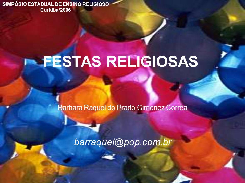 Barbara Raquel do Prado Gimenez Corrêa barraquel@pop.com.br