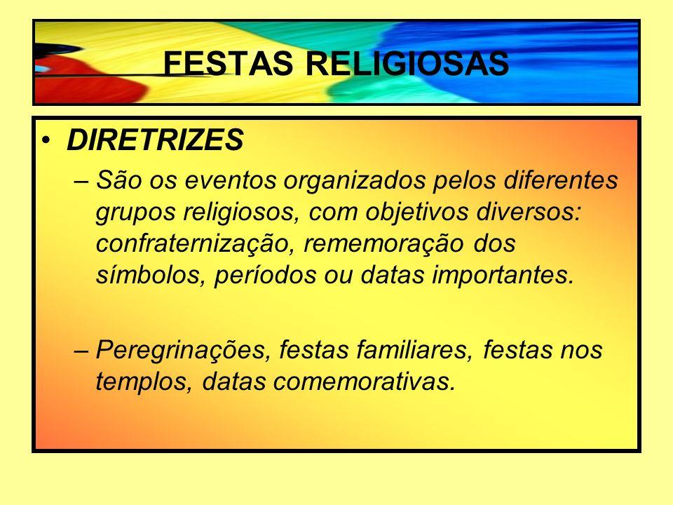 FESTAS RELIGIOSAS DIRETRIZES