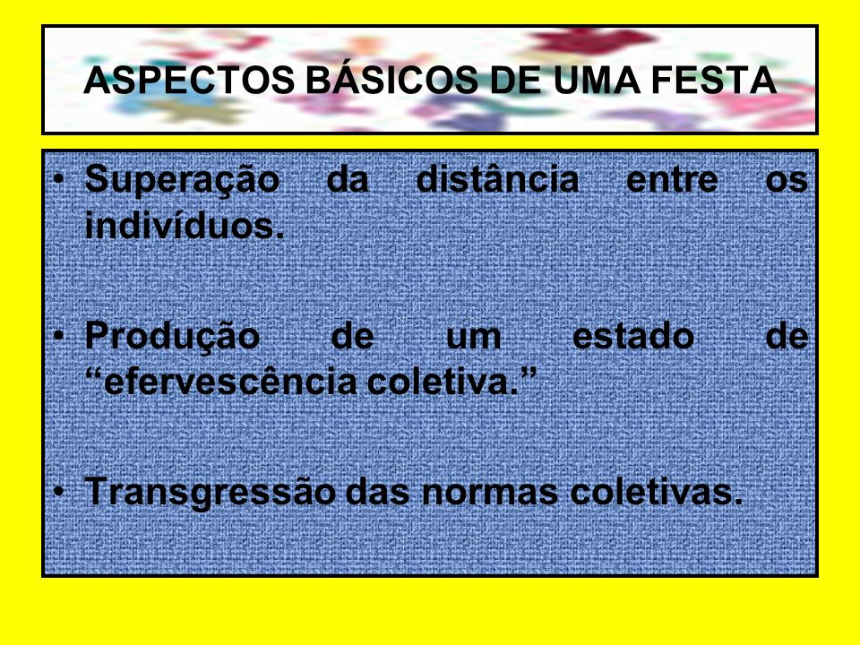 ASPECTOS BÁSICOS DE UMA FESTA