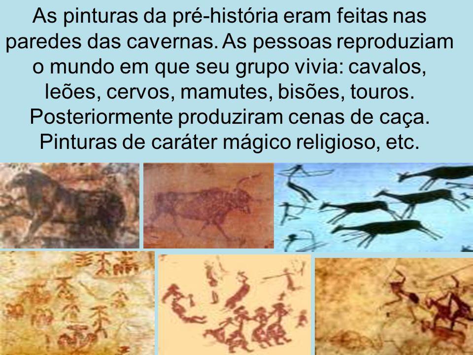 As pinturas da pré-história eram feitas nas paredes das cavernas