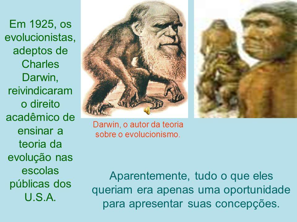 Darwin, o autor da teoria sobre o evolucionismo.