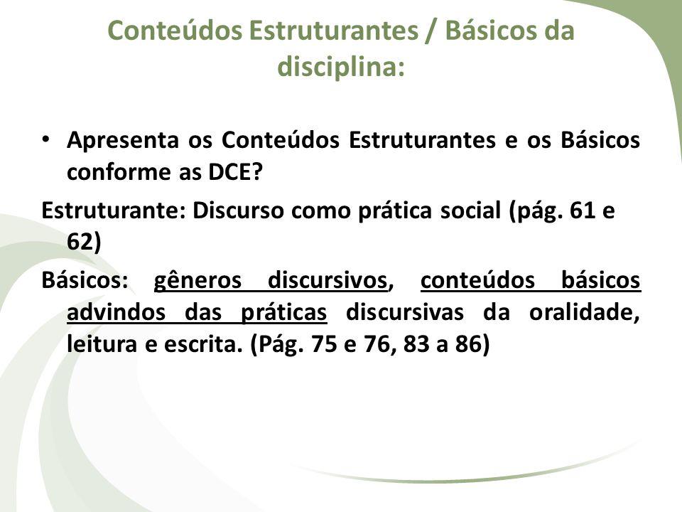 Conteúdos Estruturantes / Básicos da disciplina: